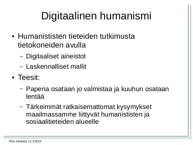 Timo Honkela, Kansalliskirjasto | Digitalmikkeli-aamukahvit 11.3.2014 Slide 2