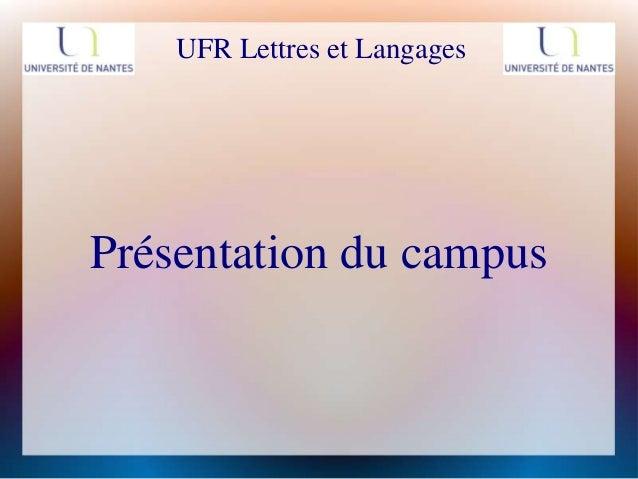 UFR Lettres et LangagesPrésentation du campus