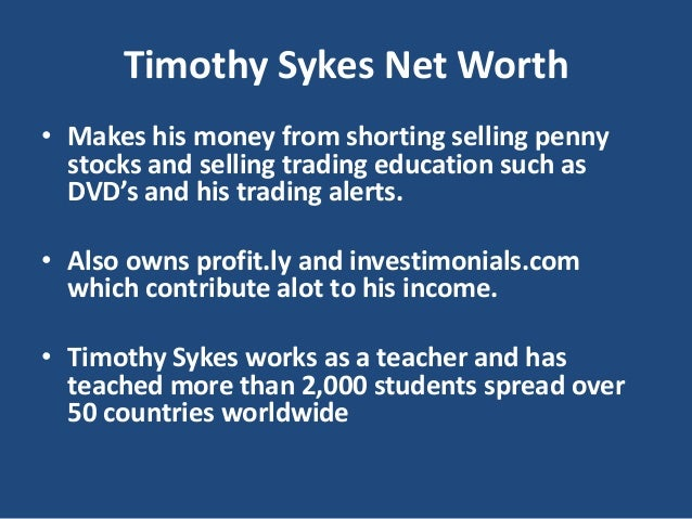 Timothy Sykes Net Worth - Penny Stocks Made Him Filthy Rich