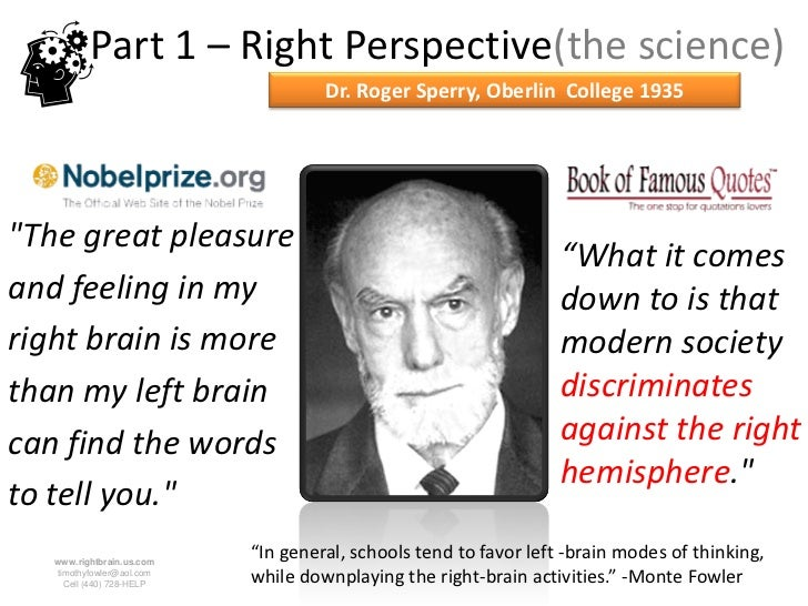 research on roger sperry Roger w sperry was a 20th century scientist who won the nobel prize for his groundbreaking research on brain hemispheres born on august 20, 1913, in hartford, connecticut, robert w sperry went on to do trailblazing research.
