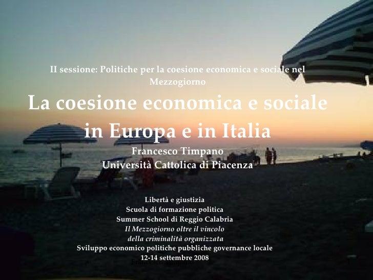 II sessione: Politiche per la coesione economica e sociale nel Mezzogiorno La coesione economica e sociale in Europa e in ...