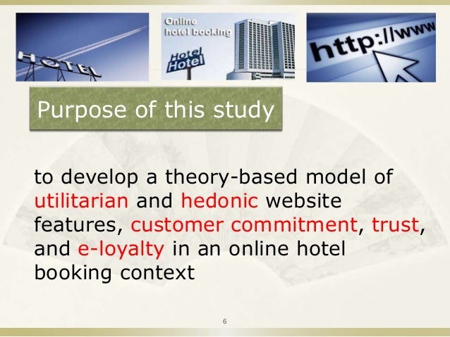 related theory of online hotel reservation Online reviews affecting intention to use the system to book a hotel room by   theories related to consumer behavior in hospitality and tourism research.