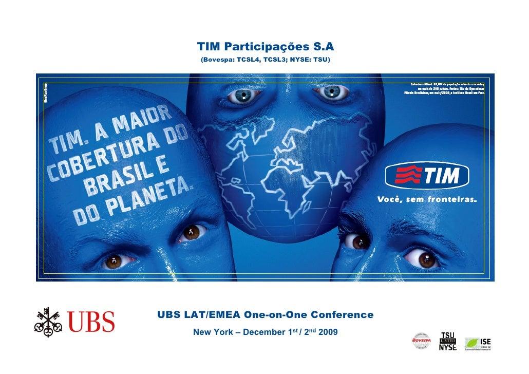 Tim Presentation Ubs Conference Presentation Dec09