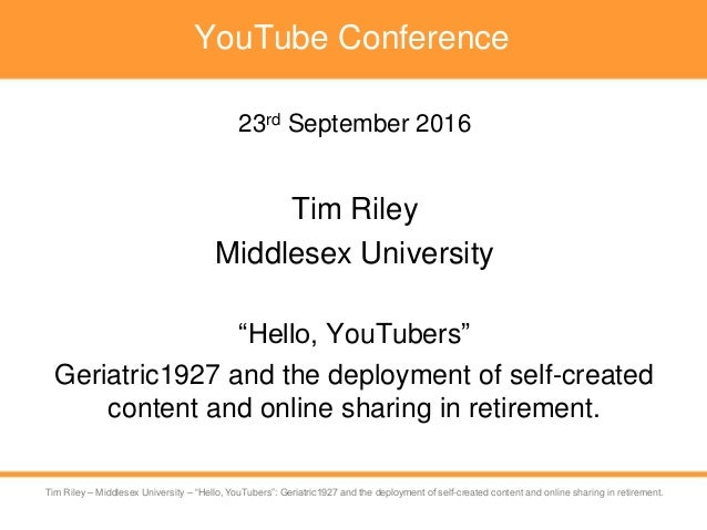 Tim Riley – University of Westminster – Self-created digital content sharing in retirement Tim Riley – Middlesex Universit...