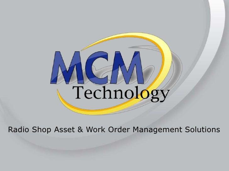 Radio Shop Asset & Work Order Management Solutions<br />
