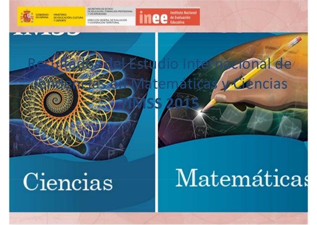 ResultadosdelEstudioInternacionalde TendenciasenMatemáticasyCiencias TIMSS2015