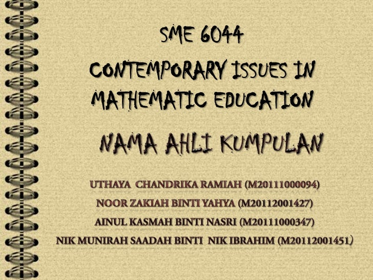 SME 6044CONTEMPORARY ISSUES INMATHEMATIC EDUCATION