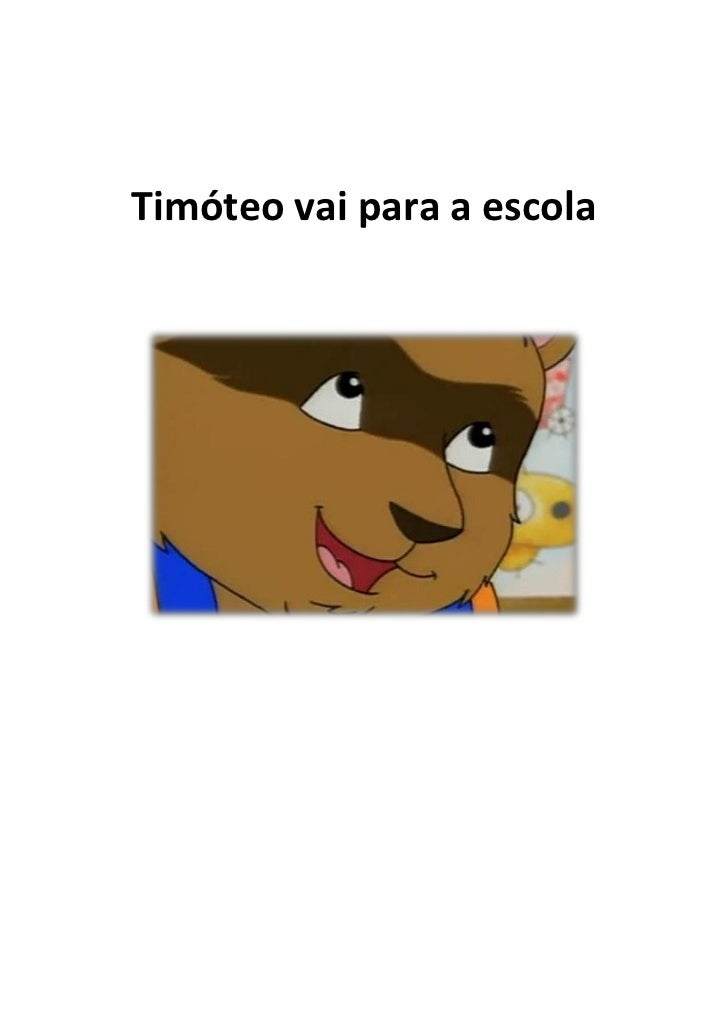 Timóteo vai para a escola
