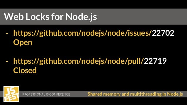 Shared memory and multithreading in Node js - Timur Shemsedinov - JSF…