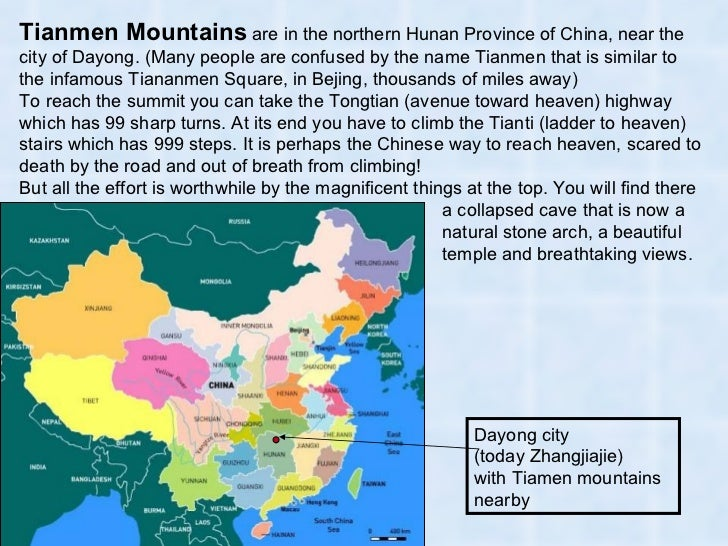 Dayong city (today Zhangjiajie)  with Tiamen mountains nearby Tianmen Mountains  are in the northern Hunan Province of Chi...