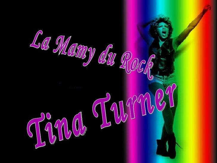 La Mamy du Rock Tina Turner