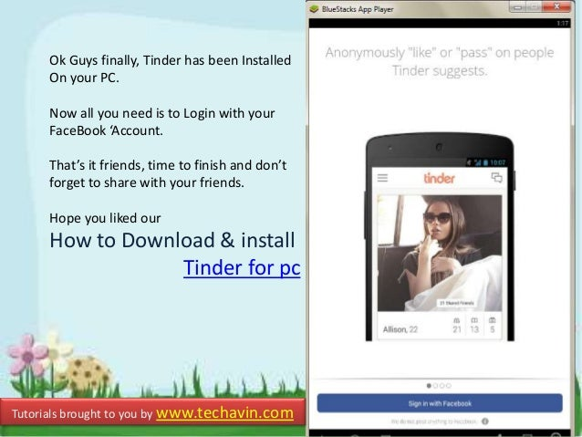 How to Download & install Tinder for PC (Windows 7|8|Mac)
