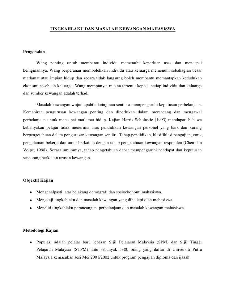 TINGKAHLAKU DAN MASALAH KEWANGAN MAHASISWA<br />Pengenalan<br />Wang penting untuk membantu individu memenuhi keperluan as...