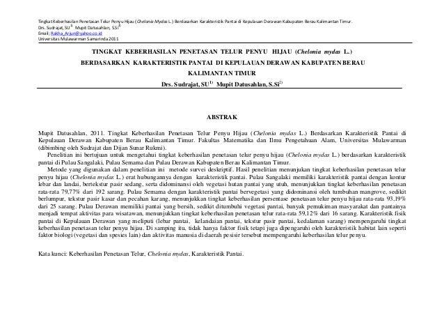 Tingkat Keberhasilan Penetasan Telur Penyu Hijau (Chelonia Mydas L.) Berdasarkan Karakteristik Pantai di Kepulauan Derawan...