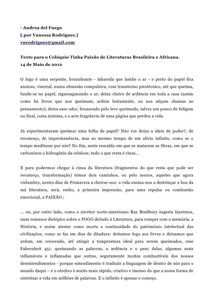 - Andrea del Fuego[.por Vanessa Rodrigues.]vnrodrigues@gmail.comTexto para o Colóquio Tinha Paixão de Literaturas Brasilei...