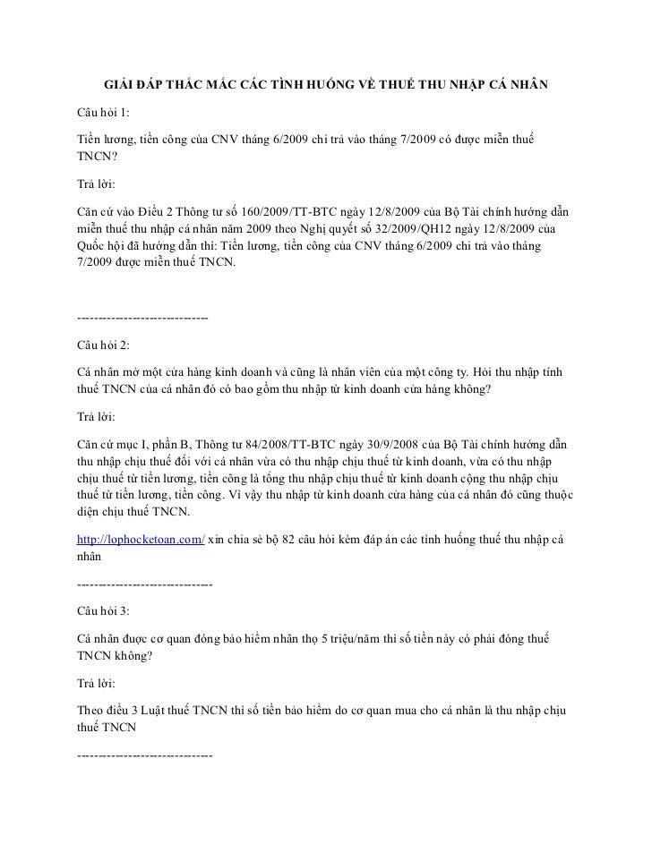 GIẢI ĐÁP THẮC MẮC CÁC TÌNH HUỐNG VỀ THUẾ THU NHẬP CÁ NHÂNCâu hỏi 1:Tiền lương, tiền công của CNV tháng 6/2009 chi trả vào ...