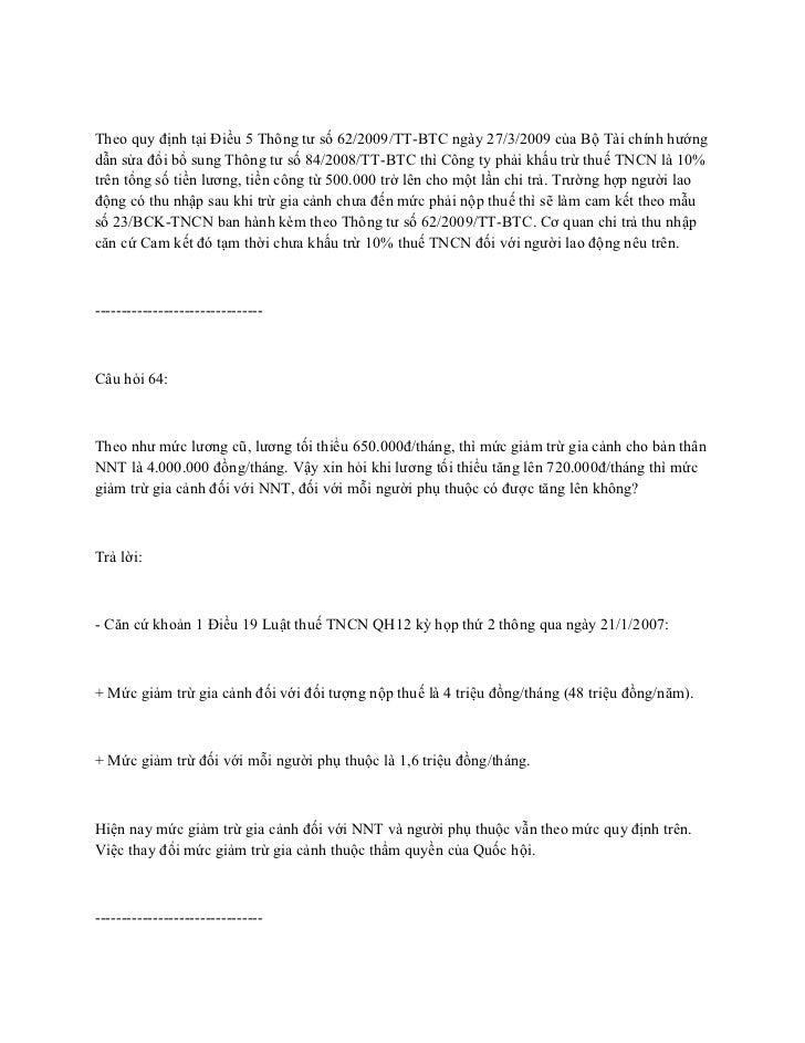 Theo quy định tại Điều 5 Thông tư số 62/2009/TT-BTC ngày 27/3/2009 của Bộ Tài chính hướngdẫn sửa đổi bổ sung Thông tư số 8...