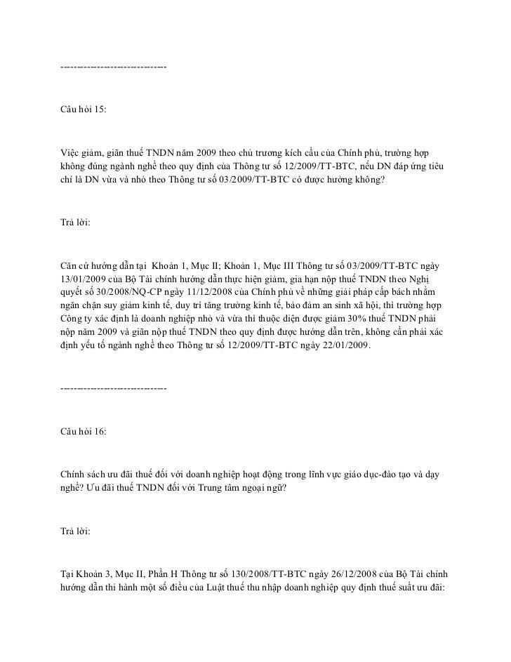 --------------------------------Câu hỏi 15:Việc giảm, giãn thuế TNDN năm 2009 theo chủ trương kích cầu của Chính phủ, trườ...