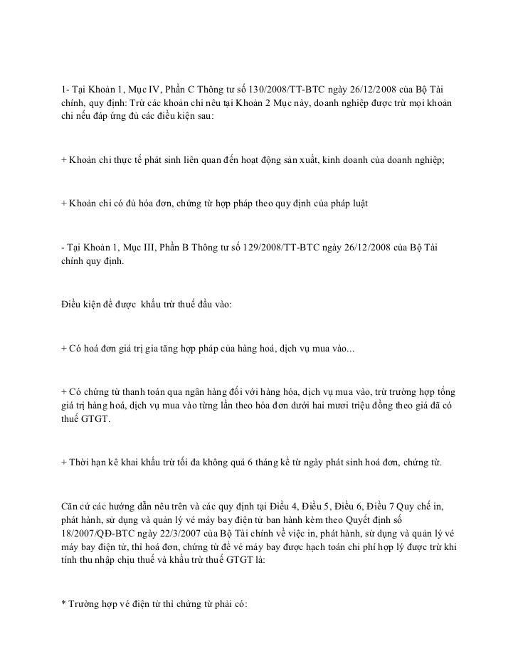 1- Tại Khoản 1, Mục IV, Phần C Thông tư số 130/2008/TT-BTC ngày 26/12/2008 của Bộ Tàichính, quy định: Trừ các khoản chi nê...
