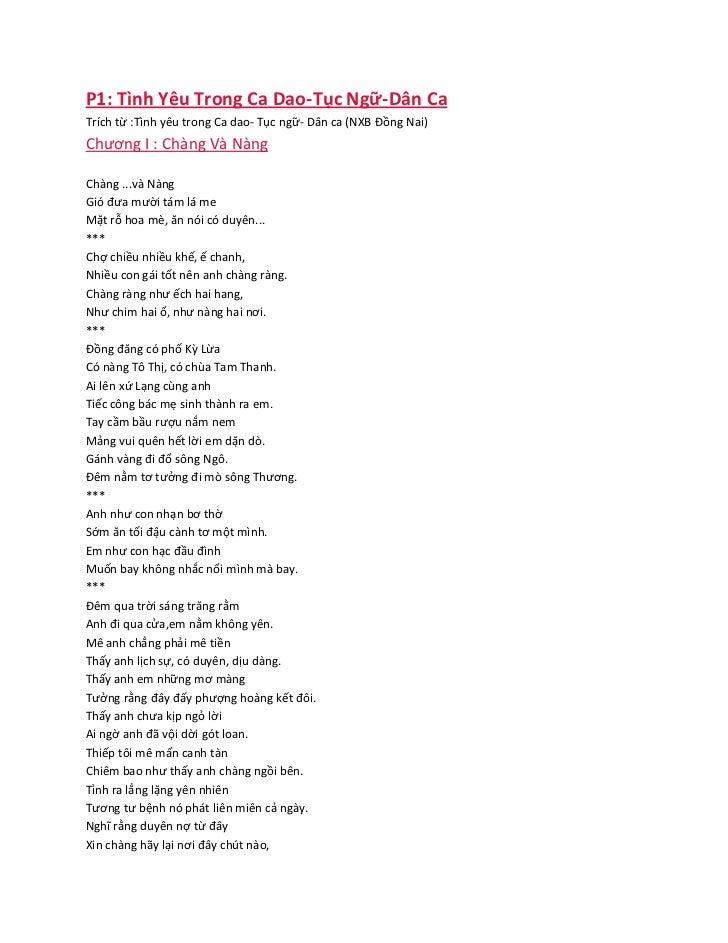 P1: Tình Yêu Trong Ca Dao-Tục Ngữ-Dân CaTrích từ :Tình yêu trong Ca dao- Tục ngữ- Dân ca (NXB Ðồng Nai)Chương I : Chàng Và...