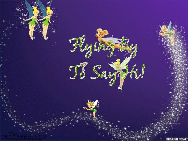 Tinker Bell ( It is necessary the download. )