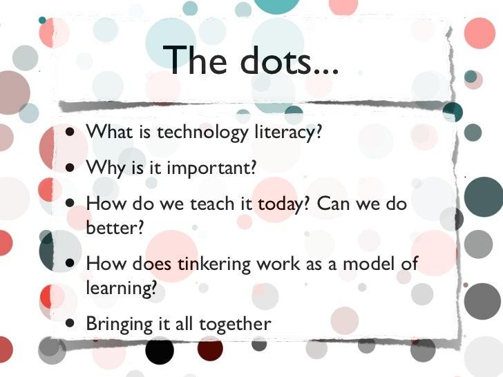 Tinkering towards technology literacy Slide 2