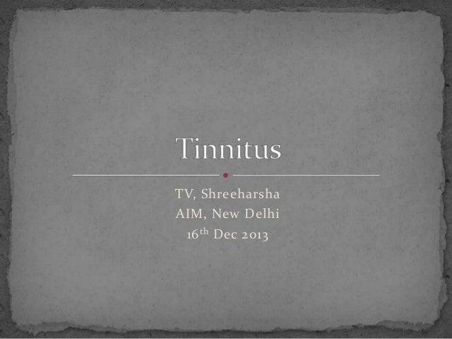 TV, Shreeharsha AIM, New Delhi 16 th Dec 2013