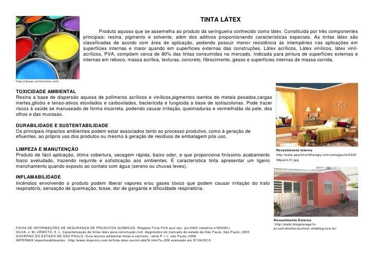 TINTA LÁTEX                                                 Produto aquoso que se assemelha ao produto da seringueira conh...