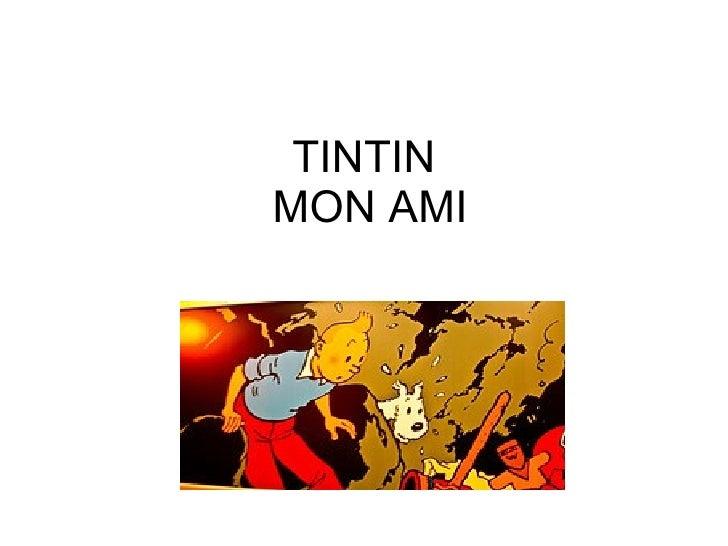 TINTIN  MON AMI