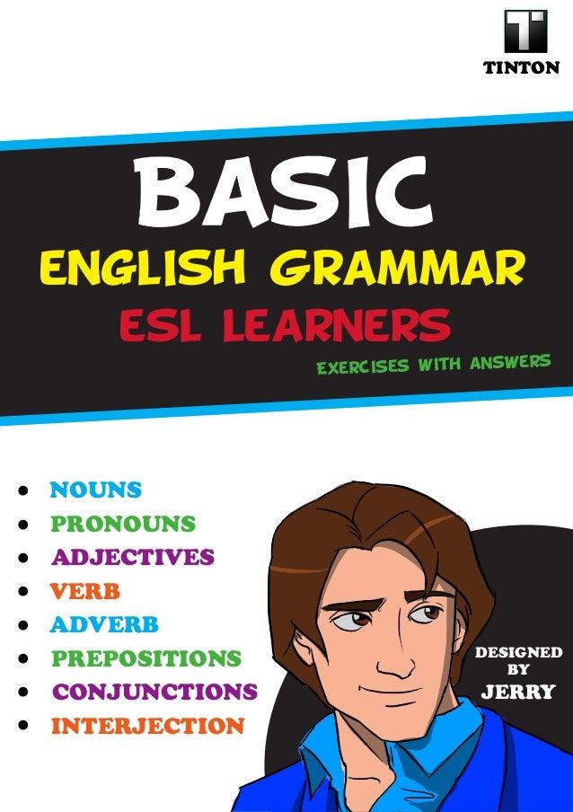 basic english grammar for esl learners. Black Bedroom Furniture Sets. Home Design Ideas