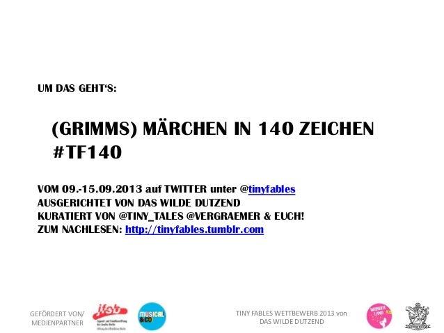 Tiny fables, Märchen in 140 Zeichen von Das wilde Dutzend #TF140 Slide 2