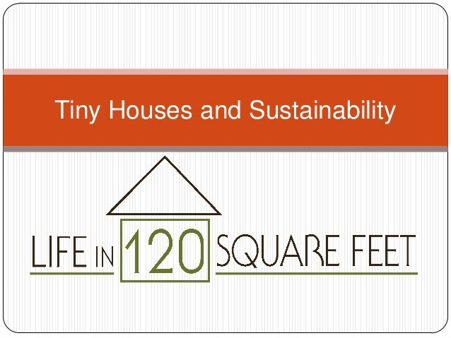 Tiny Houses and Sustainability