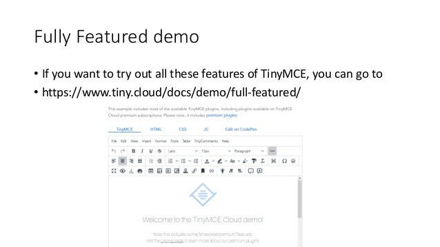 You can write your own TinyMCE plugins https://tiny.mity.com.au/ See Marty's talk from JoomlaDay https://www.youtube.com/c...