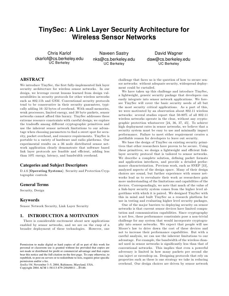 TinySec: A Link Layer Security Architecture for                          Wireless Sensor Networks                   Chris ...