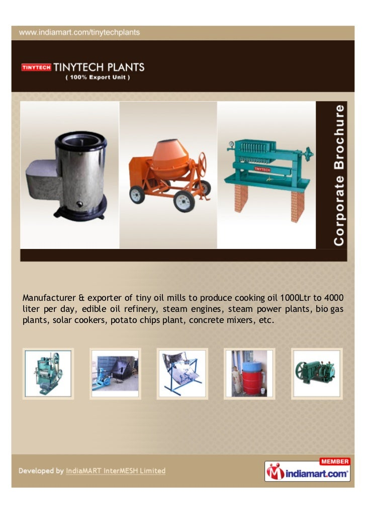 Manufacturer & exporter of tiny oil mills to produce cooking oil 1000Ltr to 4000liter per day, edible oil refinery, steam ...