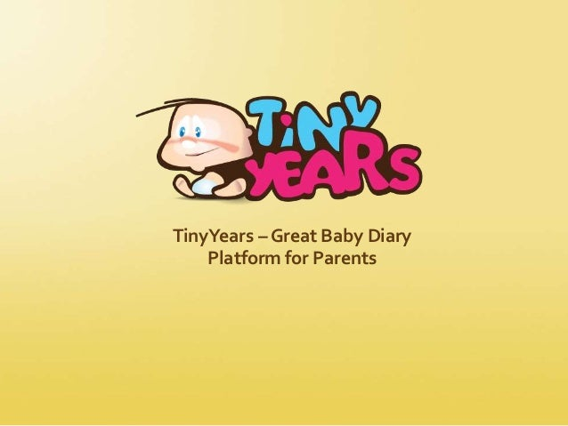 TinyYears – Great Baby Diary Platform for Parents