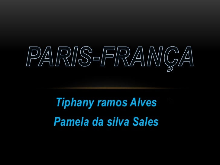 Tiphany ramos AlvesPamela da silva Sales