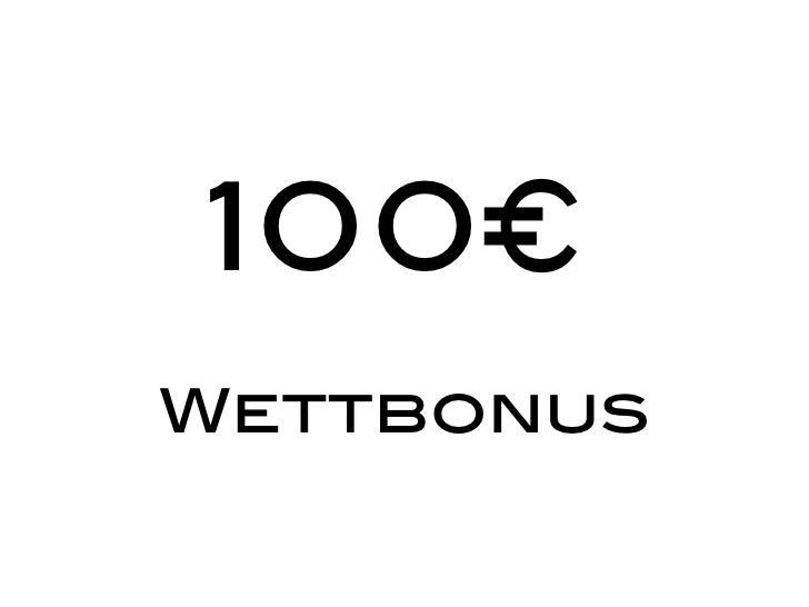 100€Wettbonus