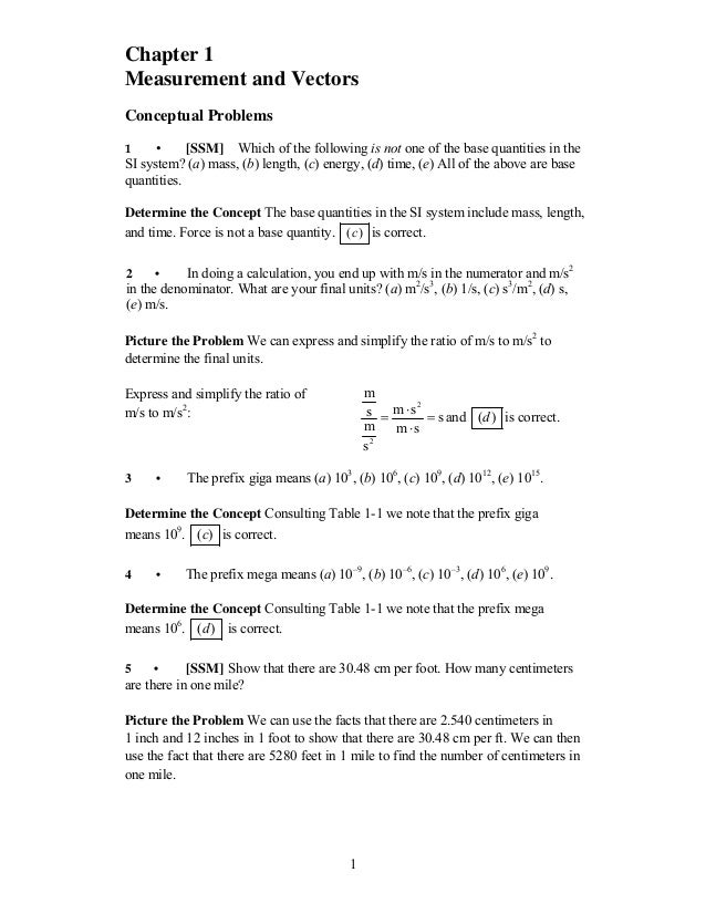 1 Chapter 1 Measurement and Vectors Conceptual Problems 1 • [SSM] Which of the following is not one of the base quantities...