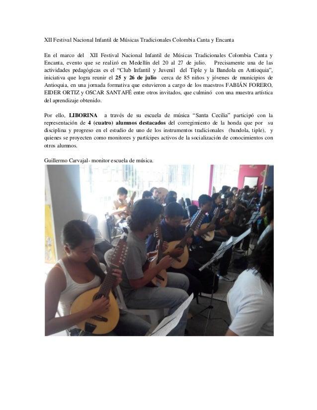 XII Festival Nacional Infantil de Músicas Tradicionales Colombia Canta y Encanta En el marco del XII Festival Nacional Inf...
