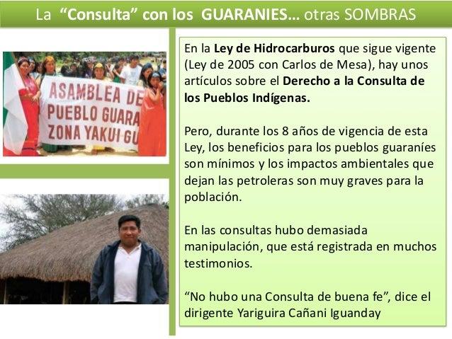 """La """"Consulta"""" con los GUARANIES… otras SOMBRAS En la Ley de Hidrocarburos que sigue vigente (Ley de 2005 con Carlos de Mes..."""
