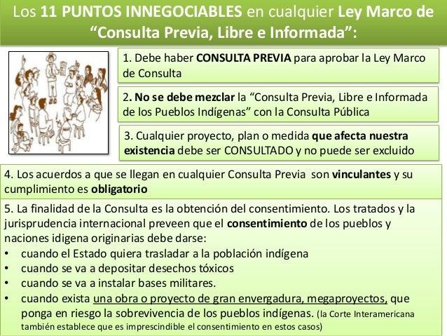 """Los 11 PUNTOS INNEGOCIABLES en cualquier Ley Marco de """"Consulta Previa, Libre e Informada"""": 1. Debe haber CONSULTA PREVIA ..."""