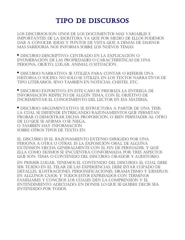 TIPO DE DISCURSOS LOS DISCURSOS SOn UnOS DE LOS DOCUmEnTOS maS vaRIabLES E ImPORTanTES DE La ESCRITURa ya qUE POR mEDIO DE...