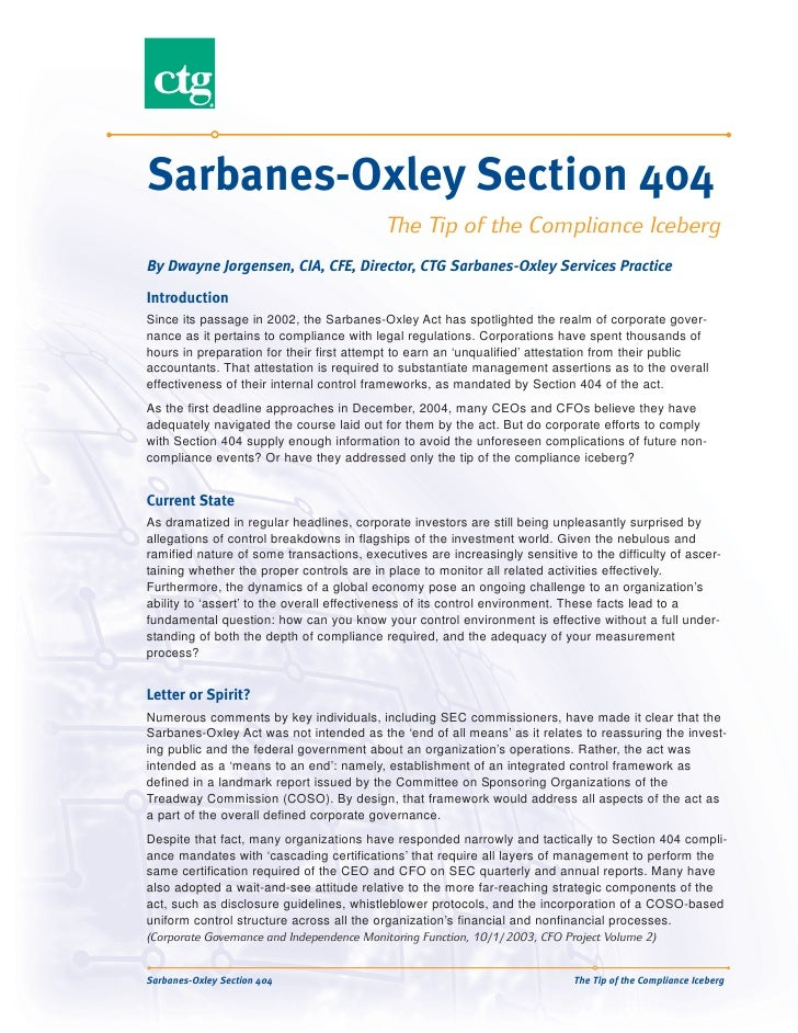 Sarbanes-Oxley Section 404                                           The Tip of the Compliance Iceberg By Dwayne Jorgensen...