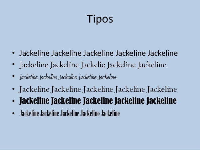 Tipos• Jackeline Jackeline Jackeline Jackeline Jackeline•• Jackeline Jackeline Jackeline Jackeline Jackeline• Jackeline Ja...