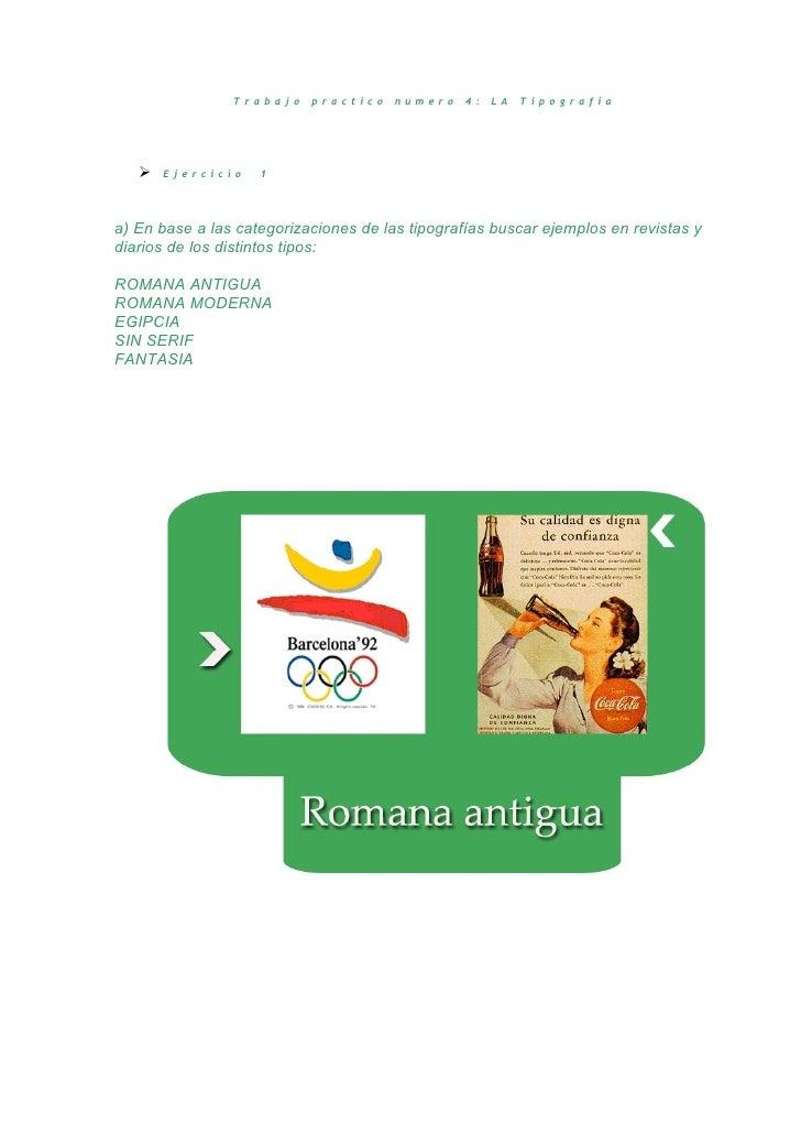 Trabajo    practico    numero   4:   LA   Tipografía      Ejercicio    1a) En base a las categorizaciones de las tipograf...