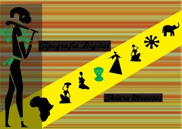"""Apresentação Este trabalho refere‐se a elaboração de uma Tipografia do tipo fantasia chamada """"Africa"""". Sua criação se dará..."""