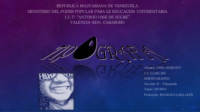 """REPÚBLICA BOLIVARIANA DE VENEZUELA MINISTERIO DEL PODER POPULAR PARA LE EDUCACIÓN UNIVERSITARIA I.U.T: """"ANTONIO JOSÉ DE SU..."""
