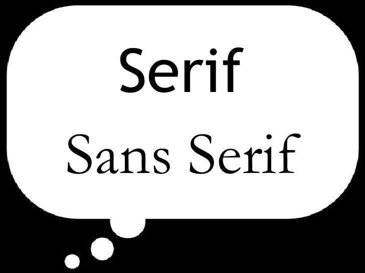 Serif Sans Serif