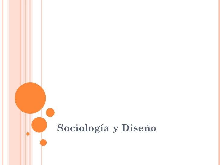 Sociología y Diseño